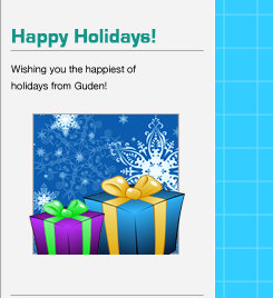 Happy Holidays! Wishing you the happiest of holidays from Guden!